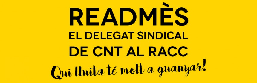 readmès delegat sindical cnt-racc