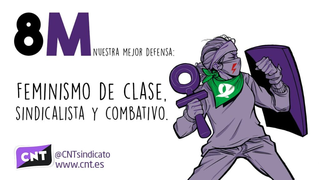 Feminismo de clase, sindicalista y combativo